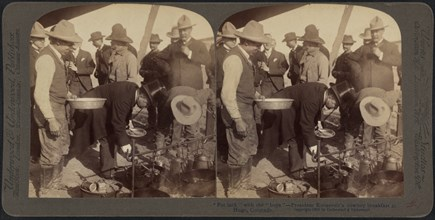 """Pot luck"" with the ""boys"", President Roosevelt's Cowboy Breakfast at Hugo, Colorado, Stereo Card, Underwood & Underwood, 1903"