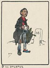 'D the Doleful', 1903. Artist: John Hassall.