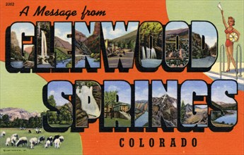 'A Message From Glenwood Springs, Colorado', postcard, 1941. Artist: Unknown