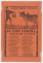 Broadside containing on recto, the legitimate verses of Lino Zamora brought from Real de Zacatecas (image of toreador and bull by Manilla) and a funeral scene on verso (?Posada), 1902 (published).