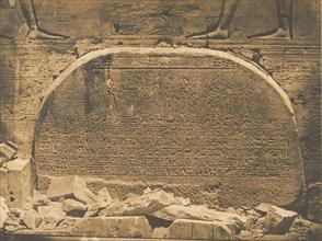 Proseynème scellé dans le second Pylone du Temple d'Isis, à Philae, April 15, 1850.