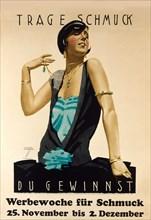 Wear Jewellery - It will Win. Advertising jewelry week , ca 1925-1928. Creator: Hohlwein, Ludwig (1874-1949).