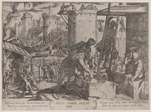 Plate 24: The Israelites Rebuilding the Walls of Jerusalem, from 'The Battles of the Old Testament', ca. 1590-ca. 1610.