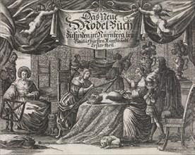 Das Neüe Modelbuch. . .Erster Theil, ca. 1660.