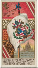 Pontifical States, from Flags of All Nations, Series 1 (N9) for Allen & Ginter Cigarettes Brands, 1887.