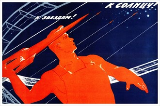 Soviet Russian space race propaganda poster 1965: To the Sun! To the stars!
