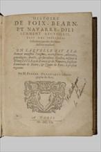 """""""Histoire de Foix, Béarn, et Navarre"""", par Pierre Olhagaray"""