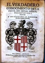 Cover of the book 'El verdadero conocimiento de la peste, sus causas, señales, preservación y cur?
