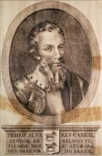 Pedro Alvares Cabral, lord of Belmonte (1460-1526), ??Portuguese navigator who discovered Brazil.?