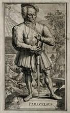 Philippus Theophrastus Aureolus Bombastus von Hohenheim (Paracelsus).