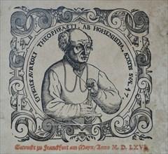 Philippus Theophrastus Aureolus Bombastus von Hohenheim (Paracelsus), 1566.