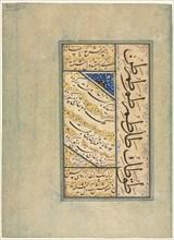 Persian Quatrains (Rubayi) and Calligraphic Exercises (recto); Persian Verse (khamriyya) (verso), c. Creator: Sultan Muhammad Khandan (Iranian, died after 1550).