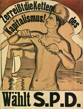 Break the chains of capitalism! Vote S.P.D., 1919. Creator: Anonymous.