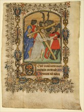 Manuscript Leaf from a Book of Hours Showing an Illuminated Initial D and Christ Bearing the Cross, French, 1390-1400.