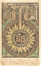 The Sacred Monograph with the Crucifixion and Passion Symbols [recto], in or after 1470.