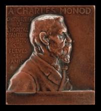 Alexandre-Charles Monod, 1843-1921, Surgeon at L'Hôpital de St-Antoine [obverse], c. 1906.