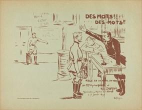 Des Mots! Des Mots!, 1896. [Words! Words!]