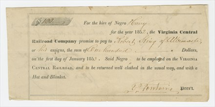 Bond for the hire of enslaved man named Harry by the Virginia Central Railroad, 1852. Creator: Unknown.