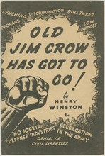 'Old Jim Crow Has Got to Go!', 1941. Creator: Unknown.