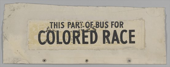 Sign from segregated Nashville bus number 351, ca. 1950. Creator: Unknown.