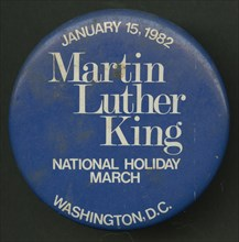 Pinback button promoting Martin Luther King Day, 1982. Creator: Unknown.