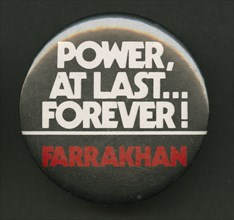 Pinback button of Farrakhan quote, after 1985. Creator: Unknown.