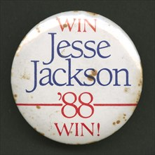 Pinback button for Jesse Jackson's 1988 presidential campaign, 1988. Creator: Unknown.