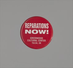 Pinback button promoting reparations for the Tulsa Race Massacre, ca. 2001. Creator: Unknown.