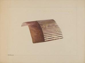 Comb, c. 1936. Creator: Edith Magnette.