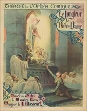 Premiere Poster for the opera Le jongleur de Notre-Dame by Jules Massenet, 1904. Creator: Rochegrosse, Georges Antoine (1859-1938).
