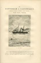 """Paul Verne  De Rotterdam à Copenhague à bord du Yacht à vapeur """"Saint Michel"""""""