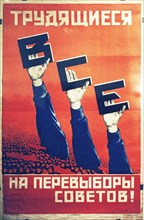 Soviet constructivist poster from the 1920s, 'working people, everyone to the elections to the soviets!'.